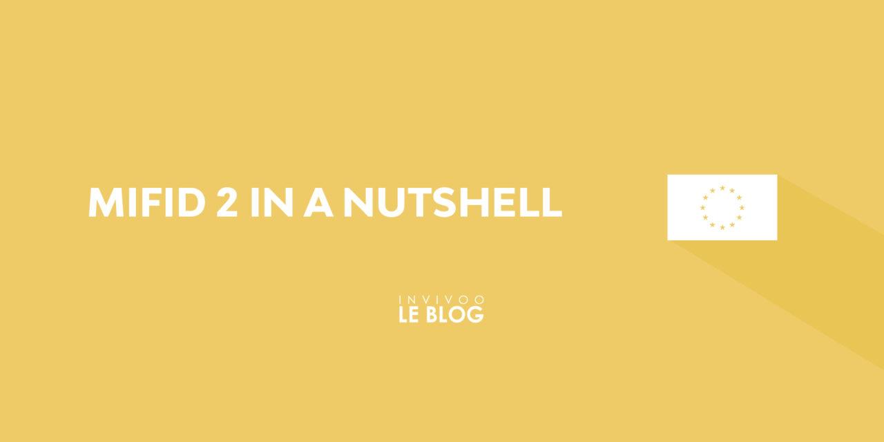 MIFID 2 in a Nutshell