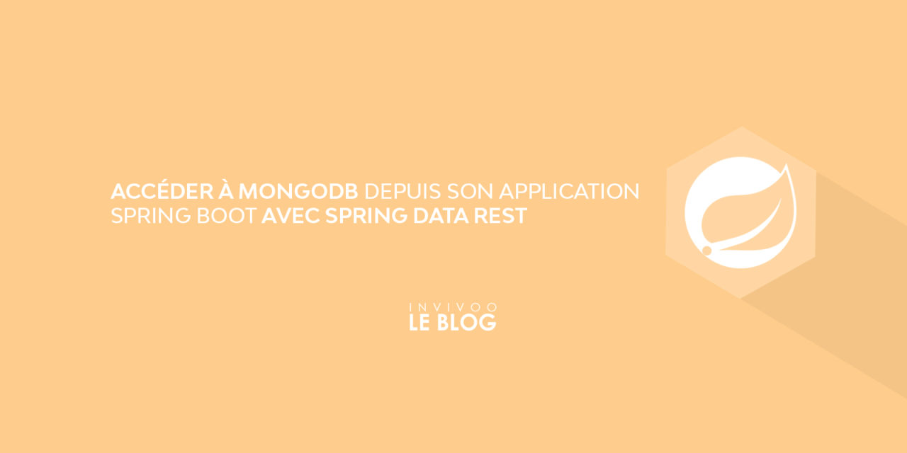Accéder à MongoDB depuis son application Spring Boot avec Spring Data REST